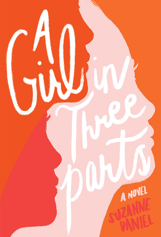 Suzanne Daniel A Girl in Three Parts